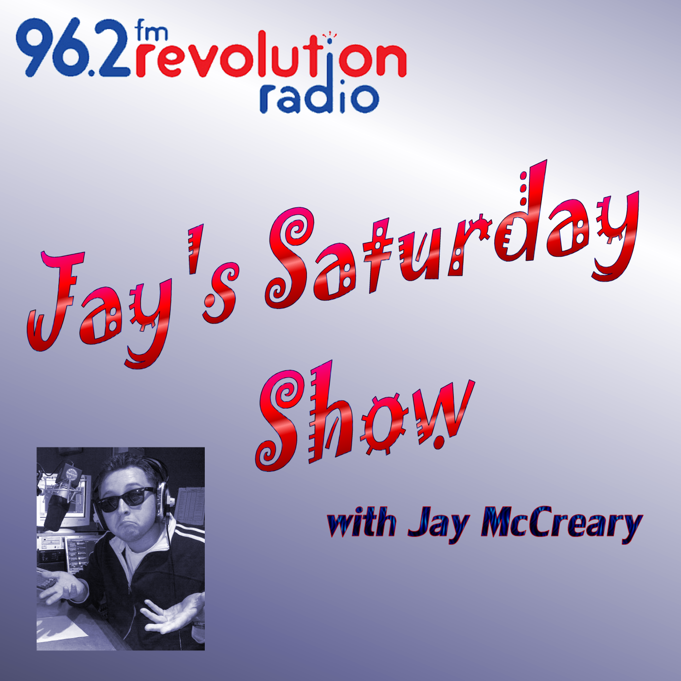 Jay's Saturday Show - Podcast